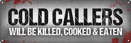 Framed Cold Callers Will Be Killed - Humour