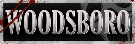 Woodsboro - A Dangerous Town
