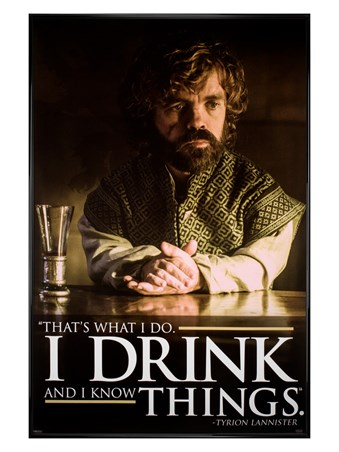 Gloss Black Framed Tyrion Drink Quote - Game of Thrones