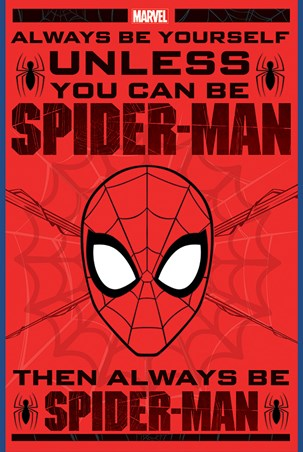 Always Be Yourself - Spider-Man