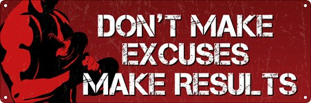 Framed Don't Make Excuses - Make Results