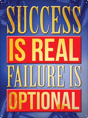 Framed Success Is Real Failure Is Optional - Motivational