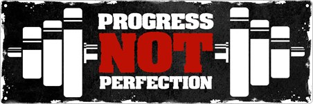 Progress Not Perfection - Self Focus