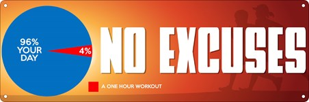 No Excuses - Only 4% Of Your Day