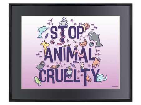 Framed Stop Animal Cruelty - They Need A Friend In You