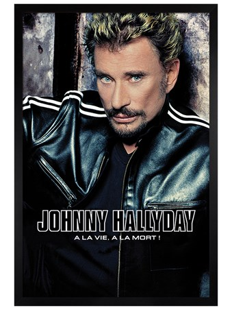 Black Wooden Framed A La Vie, A La Mort - Johnny Hallyday