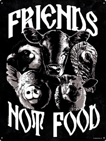 Friends Not Food - Vegetarians Rule