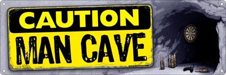 Caution - Man Cave