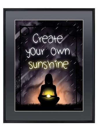 Framed Gloss Black Framed Create Your Own Sunshine - Inner Light