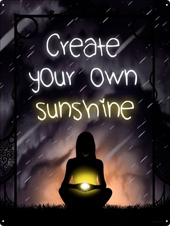 Create Your Own Sunshine - Inner Light