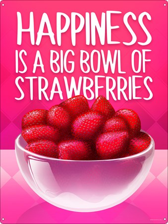 Happiness Is A Big Bowl Of Strawberries - Juicy Sweet Hearts