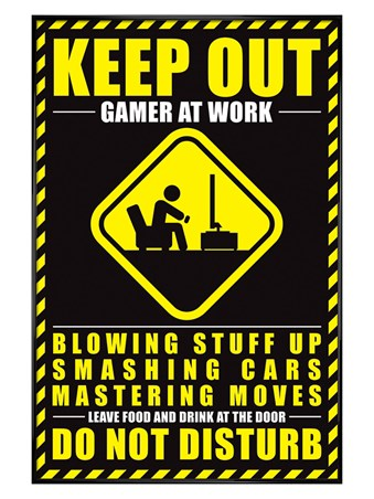 Gloss Black Framed Gamer At Work - Keep Out