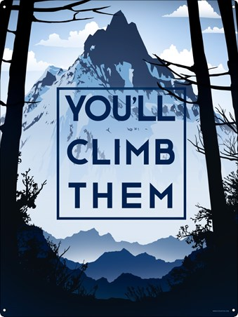 You'll Climb Them - Mountain Memories