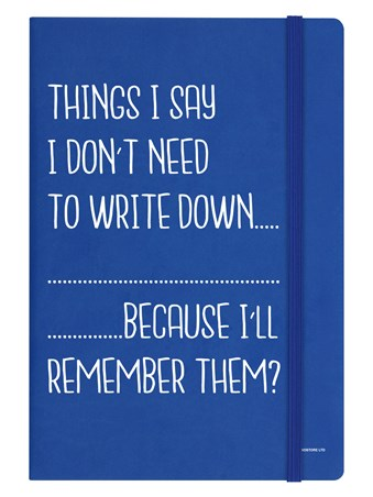 Things I Say I Don't Need To Write Down - Rememeber Everything