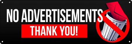 No Advertisements Thank You! -