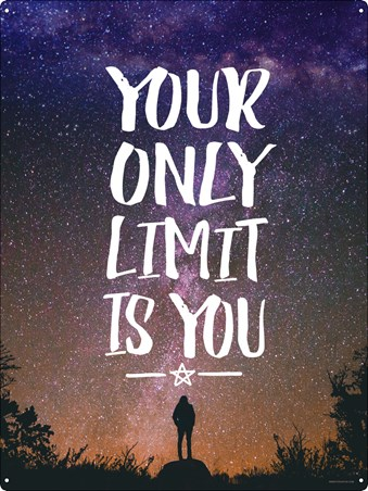 Your Only Limit Is You - Reach For The stars