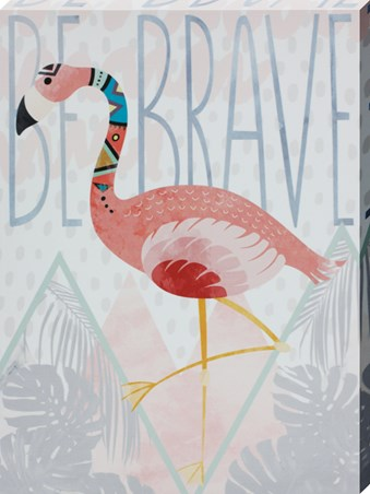 Be Brave - Flamingo