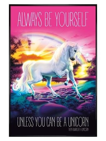 Gloss Black Framed Always Be Yourself - Unicorn