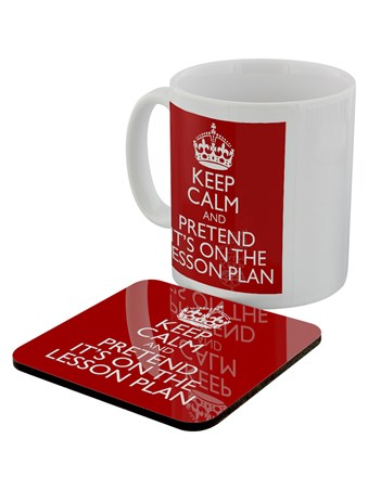 Pretend It's On The Lesson Plan - Keep Calm