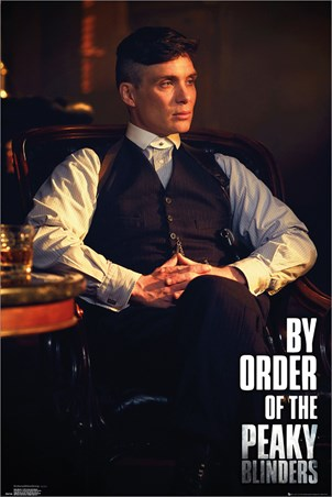 By Order Of The Peak Blinders - Peaky Blinders