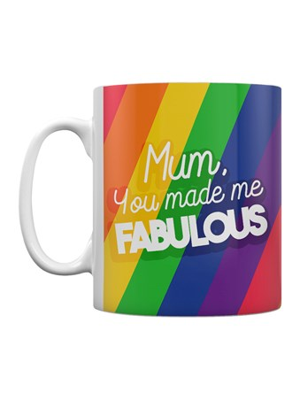 You Made Me Fabulous - Mother's Day