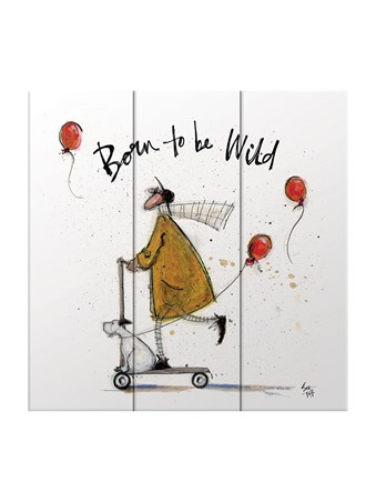 Born to be Wild - Sam Toft