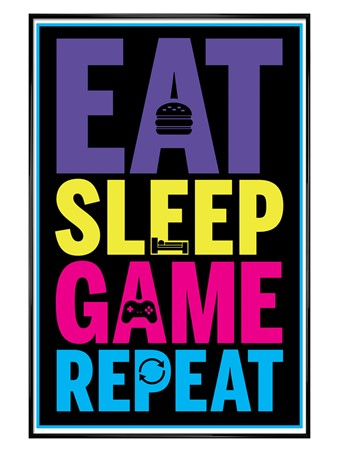 Gloss Black Framed Eat, Sleep, Game, Repeat - Gaming Life