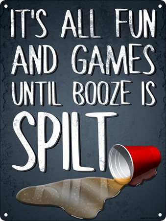It's All Fun & Games Until Booze Is Spilt - Party Disaster