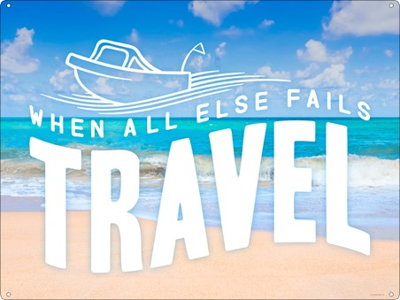 When All Else Fails, Travel