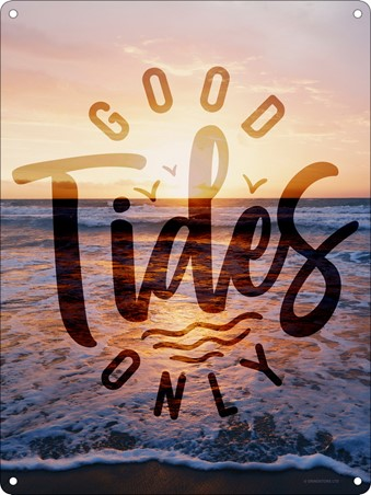 Good Tides Only - Ocean View