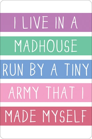 I Live In A Madhouse - Tiny Army