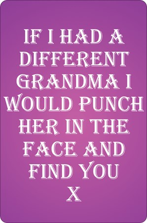 If I Had A Different Grandma Small Tin Sign -