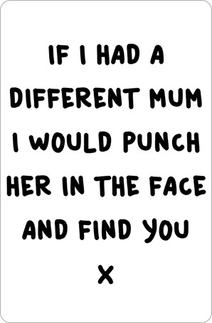 If I Had A Different Mum - I Love you This Much!