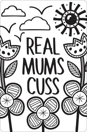 Real Mums Cuss - True Life