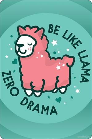 Be Like Llama - Zero Drama