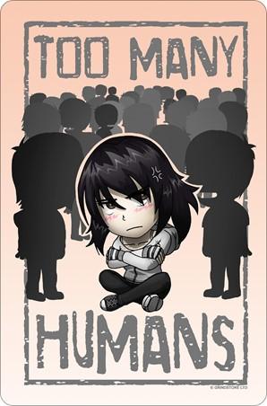 Too Many Humans - Kill The Conversation