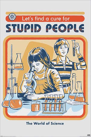 Let's Find A Cure For Stupid People, Steven Rhodes