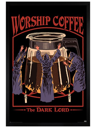 Black Wooden Framed Worship Coffee Framed Poster