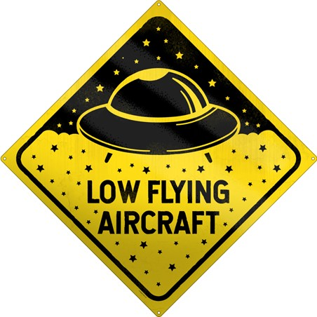 Low Flying Aircraft - UFO Warning
