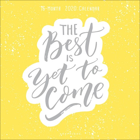 The Best Is Yet To Come - Watercolour Quotes