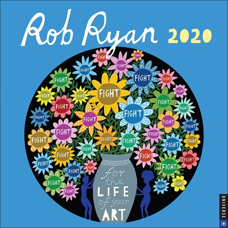 For The Life Of Your Art - Rob Ryan