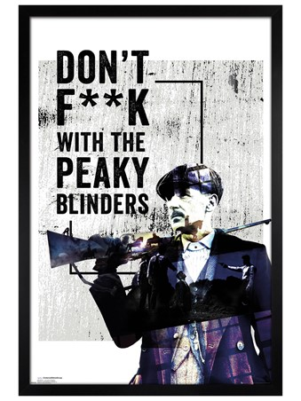 Black Wooden Framed Don't F**k With The Peaky Blinders - Peaky Blinders