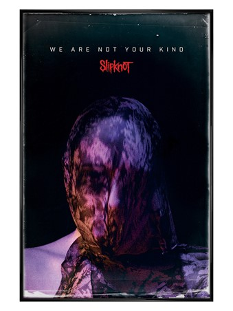 Gloss Black Framed We Are Not Your Kind - Slipknot