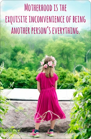 Another Person's Everything - Motherhood