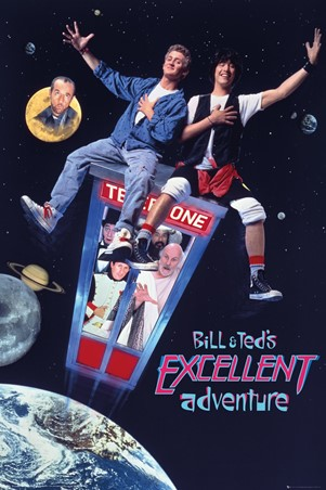 Excellent Adventure, Bill and Ted
