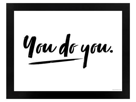 You Do You Black, Motivational Quote