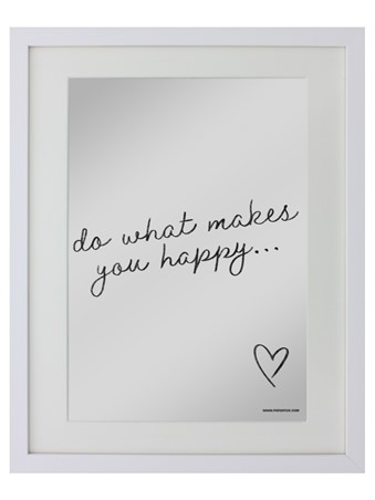 Do What Makes You Happy, Motivational Quote