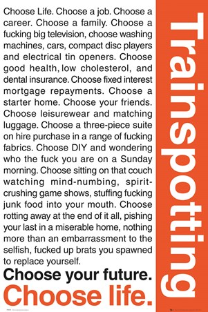 Framed Trainspotting, Choose Life - Trainspotting