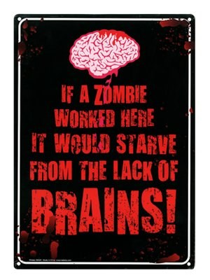 If A Zombie Worked Here - Brains