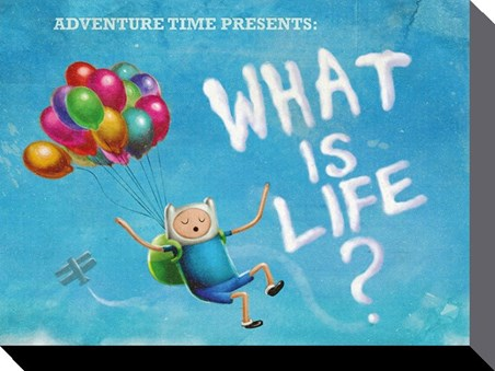 What Is Life? - Adventure Time